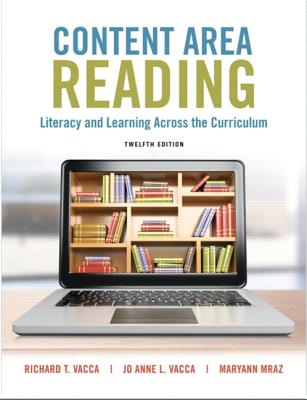 Content Area Reading: Literacy and Learning Across the Curriculum - Vacca, Richard, and Vacca, Jo Anne, and Mraz, Maryann
