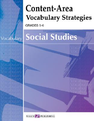 Content-Area Vocabulary Strategies for Social Studies - Walch Publishing