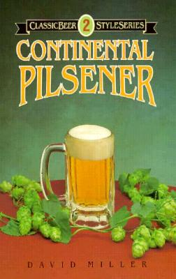 Continental Pilsener - Miller, David, and Miller, Dave, and Thomas, Virginia (Editor)