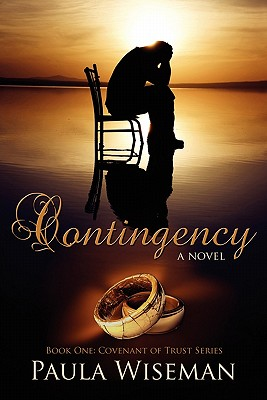 Contingency: Book One: Covenant of Trust Series - Wiseman, Paula
