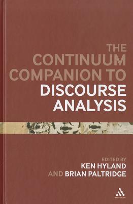 Continuum Companion to Discourse Analysis - Hyland, Ken, Dr. (Editor)