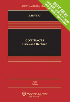 Contracts: Cases and Doctrine - Barnett, Randy E