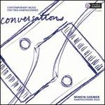 Conversations: Contemporary Music for Two Harpischords