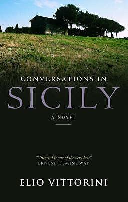 Conversations In Sicily - Vittorini, Elio