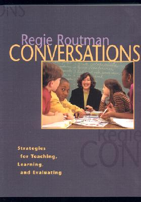 Conversations: Strategies for Teaching, Learning, and Evaluating - Routman, Regie