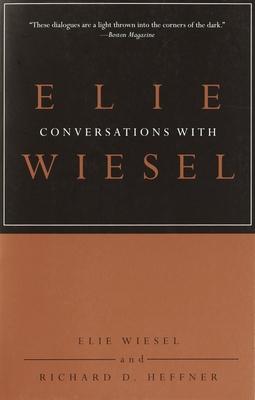 Conversations with Elie Wiesel - Wiesel, Elie, and Heffner, Richard D