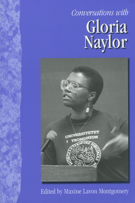 Conversations with Gloria Naylor - Montgomery, Maxine Lavon (Editor)