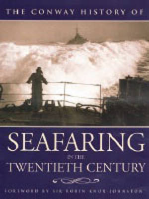 Conway History of Seafaring - Conway, and Johnston, Robin Knox, and Knox-Johnston, Robin, Sir (Foreword by)