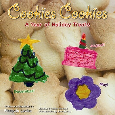 Cookies Cookies: A Year of Holiday Treats - Louise, Finnoula