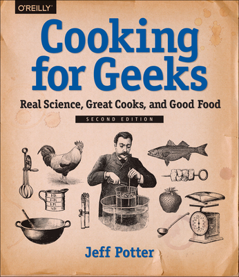 Cooking for Geeks, 2e - Potter, Jeff