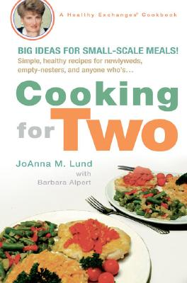 Cooking for Two - Lund, JoAnna M, and Alpert, Barbara