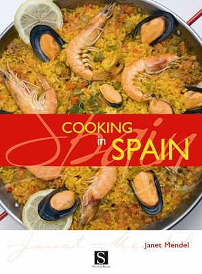 Cooking in Spain - Mendel, Janet