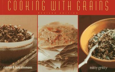 Cooking with Grains - Simmons, Coleen