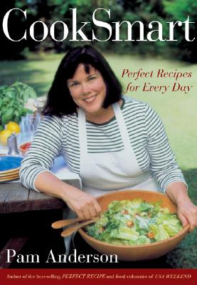 CookSmart: Perfect Recipes for Every Day - Anderson, Pam