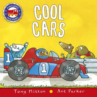 Cool Cars - Mitton, Tony, and Parker, Ant