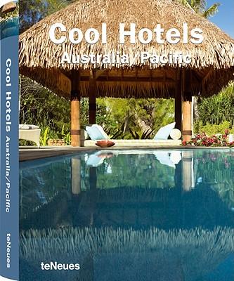Cool Hotels Australia/Pacific - Kunz, Martin Nicholas (Editor)