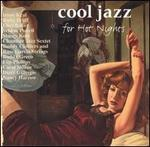 Cool Jazz for Hot Nights [Candid]