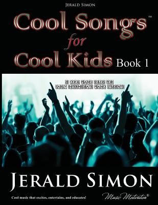 Cool Songs for Cool Kids (Book 1) - Simon, Jerald