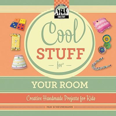 Cool Stuff for Your Room - Scheunemann, Pam