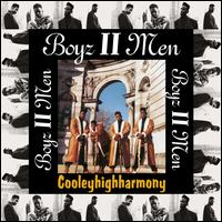 Cooleyhighharmony [LP] - Boyz II Men