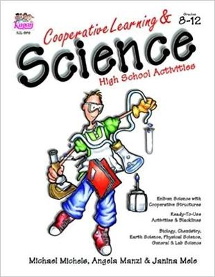 Cooperative Learning and Science: High School Activites - Michael Michels