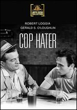 Cop Hater - William A. Berke