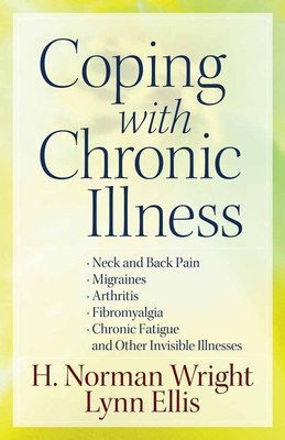 Coping with Chronic Illness - Wright, H Norman, Dr.