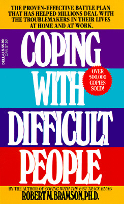Coping with Difficult People - Bramson, Robert M, Ph.D.