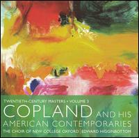 Copland and his American Contemporaries - Alastair Putt (tenor); Henry Jenkinson (treble); Katherine Bond (mezzo-soprano); Otta Jones (alto); Sasha Ockenden (treble);...