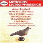 Copland: Appalachian Spring; Billy the Kid; Danzon Cubano; El Salon Mexico