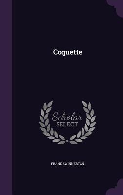 Coquette - Swinnerton, Frank