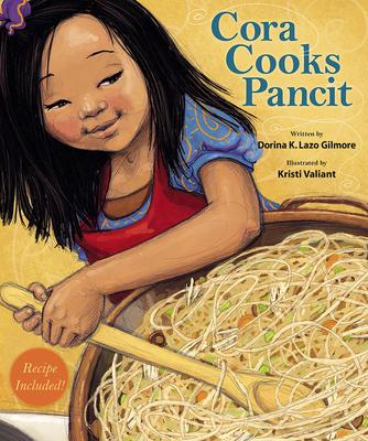Cora Cooks Pancit - Lazo Gilmore, Dorina K