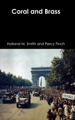 Coral and Brass - Smith, Holland M, and Finch, Percy