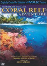 Coral Reef Adventure - Greg MacGillivray