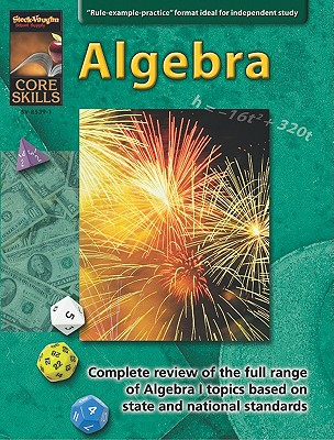 Core Skills Algebra Grd 6-12 - Various, and 6-1, Grd, and Steck-Vaughn Company (Prepared for publication by)