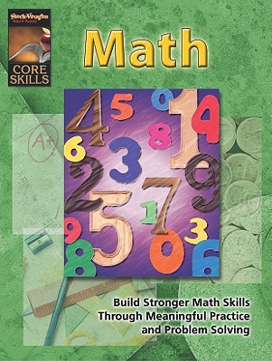Core Skills Math Grd 6 - 6, Grade, and Steck-Vaughn Company (Prepared for publication by)