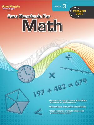 Core Standards for Math: Reproducible Grade 3 - Steck-Vaughn Company (Prepared for publication by)