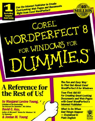 Corel WordPerfect 8 for Windows for Dummies - Young, Margaret Levine, and Kay, David C, and Young, Jordan M