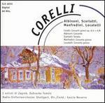 Corelli, Albinoni, Scarlatti, Manfredini, Locatelli