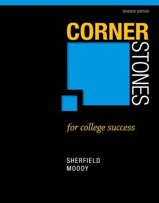 Cornerstones for College Success - Sherfield, Robert M., and Moody, Patricia G.