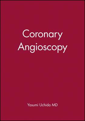 Coronary Angioscopy - Uchida, Yasumi