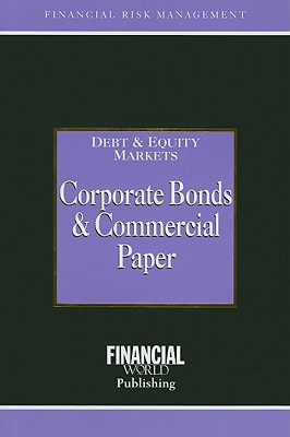 Corporate Bonds and Commercial Paper - Coyle, Brian (Editor)
