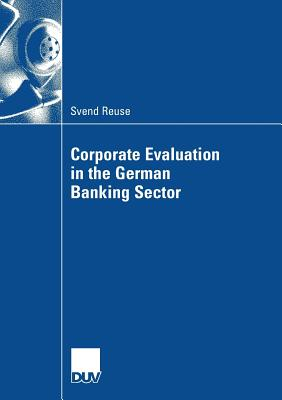Corporate Evaluation in the German Banking Sector - Frere, Eric (Foreword by)