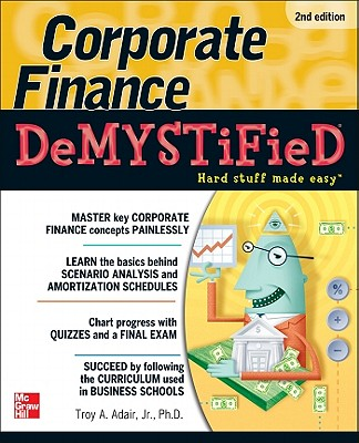 Corporate Finance Demystified - Adair, Troy