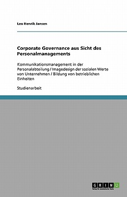 Corporate Governance Aus Sicht Des Personalmanagements - Jansen, Leo Henrik