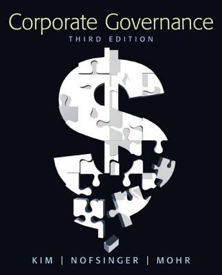Corporate Governance - Kim, Kenneth A, and Nofsinger, John R, and Mohr, Derek J