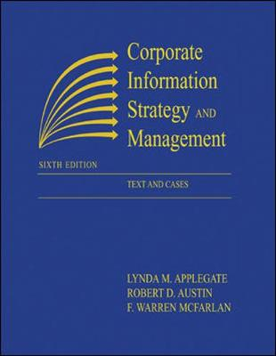 Corporate Information Strategy and Management: Text and Cases - Bernardin, H John, and Applegate, Lynda M