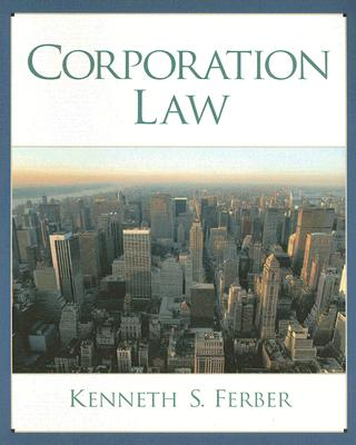 Corporation Law - Ferber, Kenneth S