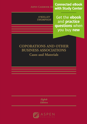 Corporations and Other Business Associations: Cases and Materials - O'Kelley, Charles R T