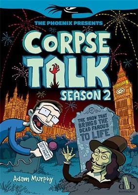 Corpse Talk: Season 2 - Murphy, Adam